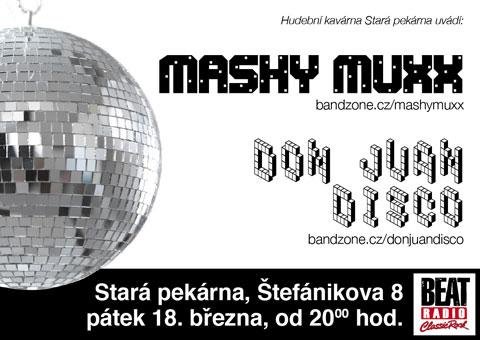 :: Mashy Muxx + Don Juan Disco (Brno - Stara pekarna) ::